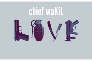 chief waKiL – LOVE