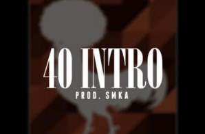 Nappy Roots – 40 Intro (prod. SMKA)