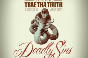 Franc Grams – Deadly Sins Ft. Trae Tha Truth  (Prod. By Lando Beats)