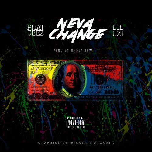 phat-geez-neva-change-ft-lil-uzi-prod-by-maaly-raw-HHS1987-2014 Phat Geez - Neva Change Ft. Lil Uzi (Prod by Maaly Raw)