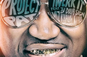 Project Pat – Twerk It Ft. Ty Dolla Sign, Wiz Khalifa & Wale