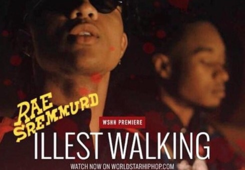 Rae Sremmurd – Illest Walking (Video)