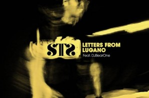 S.T.S. (Sugar Tongue Slim) – Letters From Lugano Ft. DJ BearOne