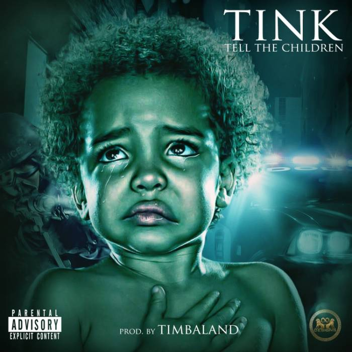 tellthechildren Tink – Tell The Children (Prod. By Timbaland)