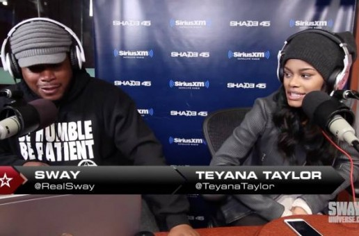 Teyana Taylor Talks Debut Album, Branding & more with Sway In The Morning (Video)