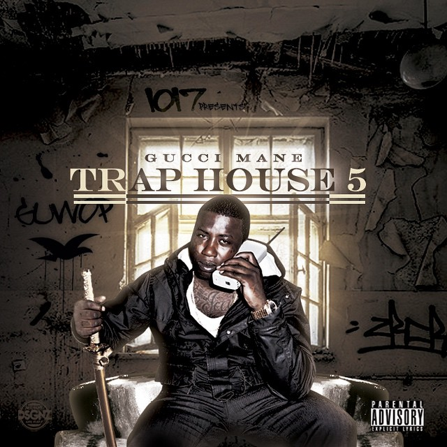 Gucci Mane – Trap House 5 (Album Artwork) | Home of Hip ...