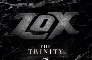 LOX – The Trinity: 2nd Sermon EP (Album Stream)