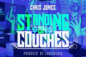 Chris Jones – Standing On Couches