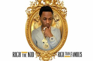 Rich The Kid – Rich Than Famous (Mixtape Artwork)