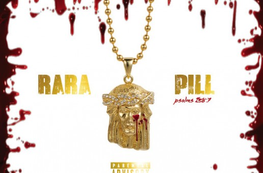 Rara x Pill – Psalms 138:7 (HHS1987 Premiere)