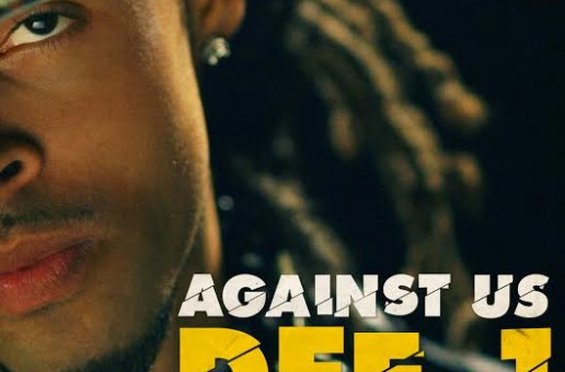 Dee-1 – Against Us (Video)