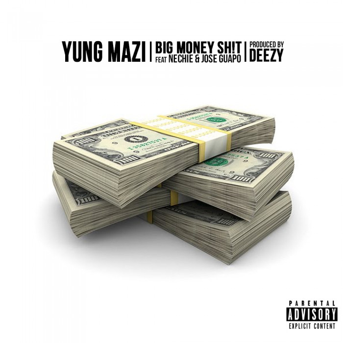 unnamed-5 Yung Mazi x Jose Guapo x Nechie - Big Money Shit (Prod. by Deezy)