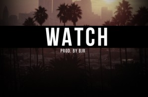 Jay Verse – Watch (Prod. By BJR)