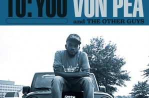 Von Pea & The Other Guys – To:You (EP Stream)