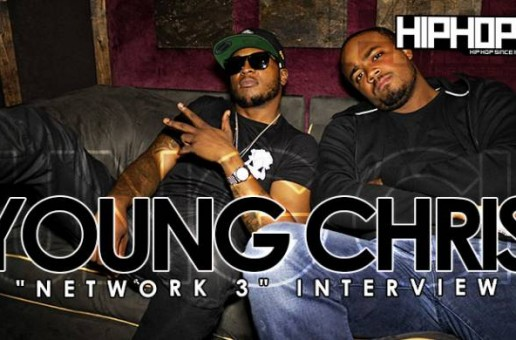 Young Chris Breakdowns 'Network 3′, Features, Producers, & Touring With Wale in 2015 (Video)
