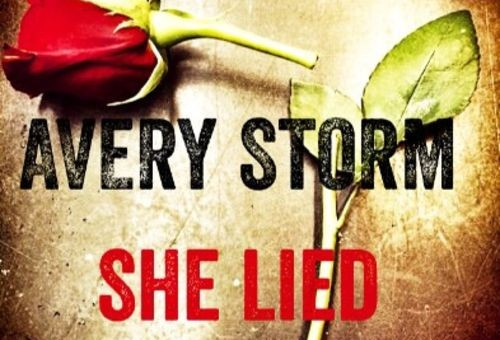 Avery Storm – She Lied