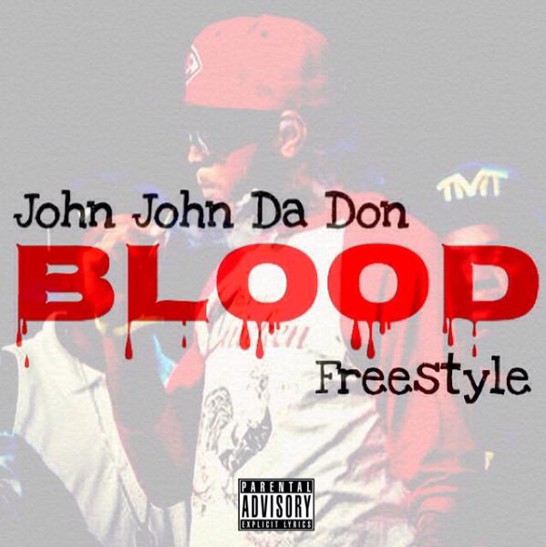 john-john-ca-don-blood-freestyle.jpg