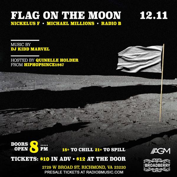 B4OGzlcIIAAr7i8 EVENT: Flag On The Moon w/ Nickelus F, Michael Millions & Radio B | Hosted By Quinelle Holder! (RVA)