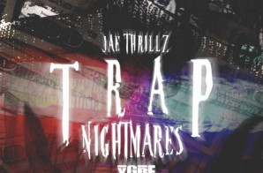 Jae Thrillz – Trap Nightmares (Video)