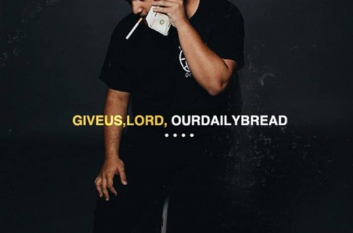 Nessly – Give Us, Lord, Our Daily Bread EP (Album Stream)