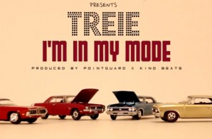 Treie – I'm In My Mode (Video)
