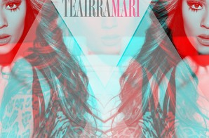 Teairra Mari – Deserve (Prod. By Young Berg)