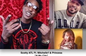 Scotty ATL x Mitchelle'l x Princess – N My City
