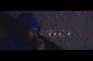 E. Berrios – Closure Ft. DayVon (Video)