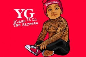 Enter To Win Tickets To See YG's New Film, 'Blame It On The Streets' In NYC with YG