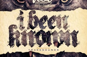 Hot Peez – I Been Known (Prod. By Trakksounds)
