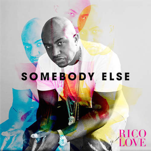 iNUo802 Rico Love – Somebody Else