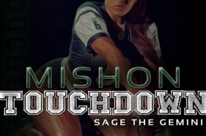 Mishon x Sage The Gemini – Touchdown