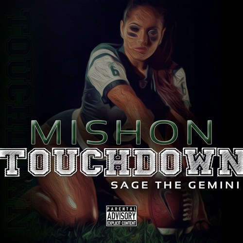 mishon-touchdown-sage-the-gemini-whycauseican Mishon x Sage The Gemini - Touchdown
