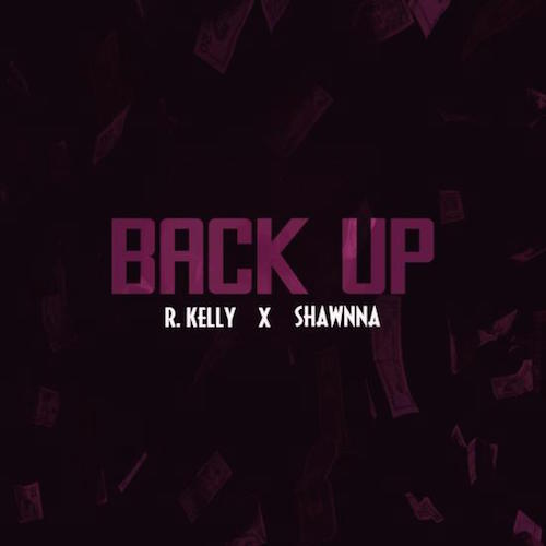 r-kelly-back-up-ft-shawnna-HHS1987-2014