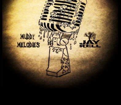Jay Kell – Muddy Melodies (Mixtape)