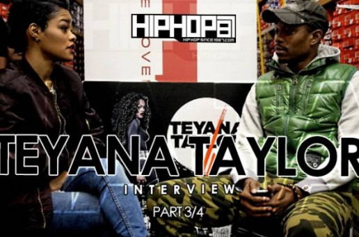 Teyana Taylor Talks Taylor'D & Bow Clothing Line, Taylor'D Textures (Hair Line) & more (Video)