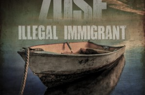 Zuse – Illegal Immigrant (Mixtape)