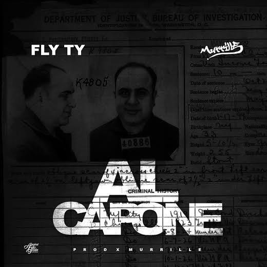 unnamed-12 Fly Ty - Al Capone (Prod. by Mark Murrille) (HHS1987 Premiere)