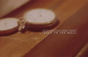 OCD (Moosh & Twist) x Jared Evan – Back To The Wall (Video)