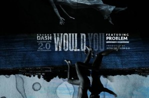 Roscoe Dash x Problem – Would You (HHS1987 Premiere)