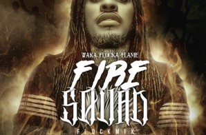 Waka Flocka Flame – Fire Squad (Flock Mix)