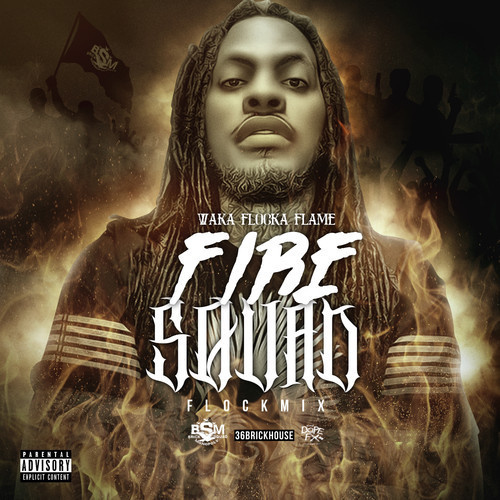 waka-flocka-flame-fire-squad-500x500 Waka Flocka Flame - Fire Squad (Flock Mix)