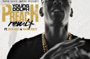 Young Dolph x Rick Ross x Jeezy – Preach (Remix)