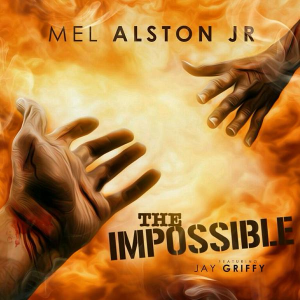 B754Po1IcAABBMG Mel Alston Jr - The Impossible Ft. Jay Griffy