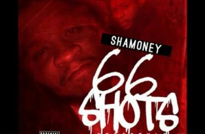 Sha Money – 66 Shots Freestyle