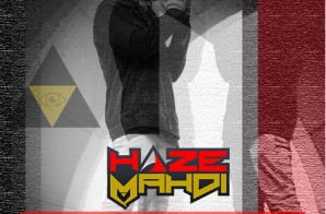 Haze Mahdi – Eye Do This