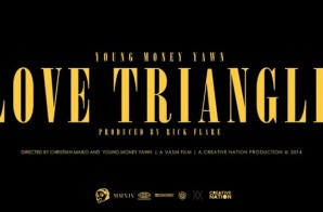 Young Money Yawn – Love Triangle (Video)