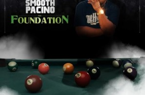 Smooth Pacino – The Foundation (Mixtape)