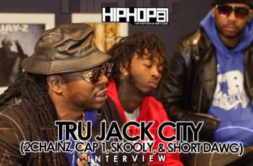 "2 Chainz Details His ""Tru Jack City"" Project, Plans For 2015 & Introduces Cap 1, Skooly & Short With HHS1987 (Video)"