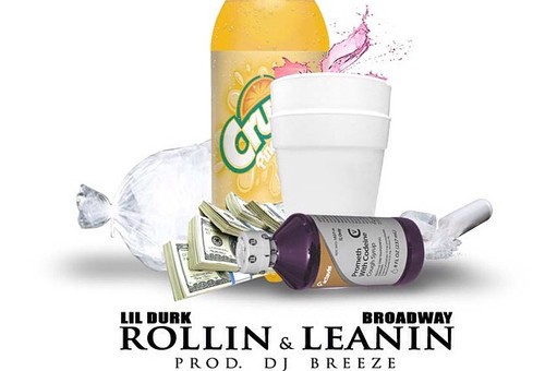 Lil Durk & Broadway – Rollin & Leanin (Prod. By DJ Breeze)
